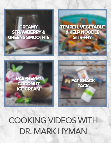 Cooking Videos with Dr. Hyman